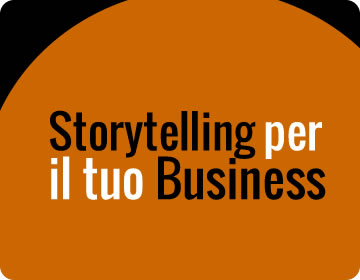 Storytelling per il tuo Business.
