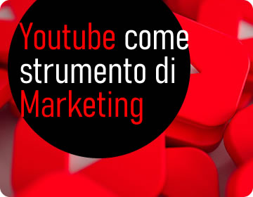Le potenzialità di Youtube come strumento di Marketing.